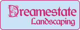 Dreamestate Landscaping